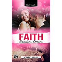 Faith (Roadies Series Vol. 3)