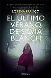 El último verano de Silvia Blanch (Spanish Edition)