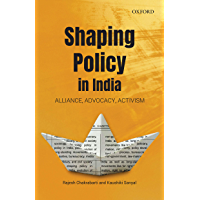 Shaping Policy in India: Alliance, Advocacy, Activism