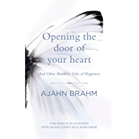 Opening the Door of Your Heart: And other Buddhist Tales of Happiness (English Edition)