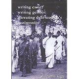 Writing Caste/Writing Gender Narrating Dalit Women s Testimonios
