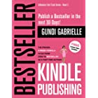 Kindle Bestseller Publishing: The Proven 4-Week Formula to go from Zero to Bestseller as a first-time Author! (Influencer Fas