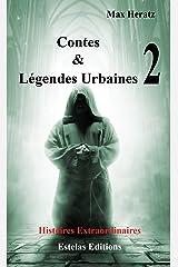Contes et Légendes Urbaines - Tome 2 Format Kindle
