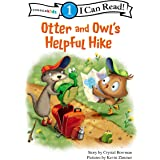 Otter and Owl's Helpful Hike: Level 1 (I Can Read! / Otter and Owl Series)
