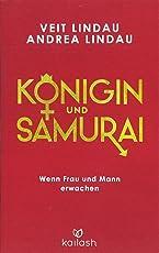 Königin und Samurai: Wenn Frau und Mann erwachen