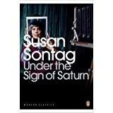 Under the Sign of Saturn: Essays (Penguin Modern Classics)