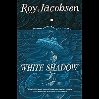 White Shadow (English Edition)