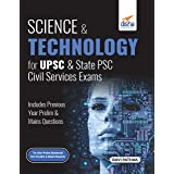 Science & Technology for UPSC & State PSC Civil Services Prelim & Main Exams