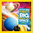 National Geographic Little Kids First Big Book Of Space (National Geographic Kids)