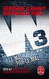 Le Mal par le mal (W3, Tome 2)