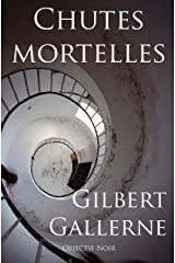 Chutes Mortelles (Polar / Nouvelles) Format Kindle
