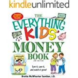 The Everything Kids' Money Book: Earn it, save it, and watch it grow! (Everything® Kids)