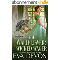 The Wallflower's Wicked Wager (The Wallflower Wins Book 2) (English Edition)