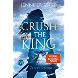 Crush the King (Die Splitterkrone 3) (German Edition)