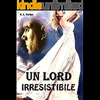 Un Lord irresistibile