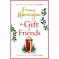 The Gift of Friends: The perfect feel-good and heartwarming story to curl up with this winter (English Edition)