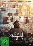 Der Fall Jesus - Er will das größte Rätsel aller Zeiten lösen