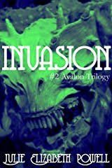 Invasion (The Avalon Trilogy Book 2) Kindle Edition