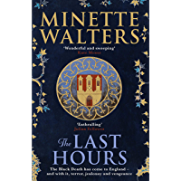 The Last Hours: A deadly plague is spreading across the land… (English Edition)