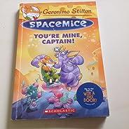 Geronimo Stilton Spacemice#2: You'Re Mine, Captain!