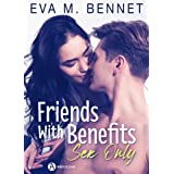 Friends with Benefits – Sex Only