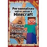 Personnaliser votre univers Minecraft