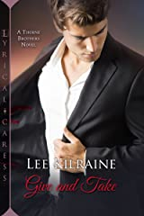 Give and Take (The Thorne Brothers Book 2) Kindle Edition