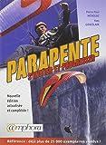 Parapente S'Initier et Progresser Nouvelle Edition Actualisee et Completee