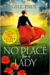 No Place For A Lady: A sweeping wartime romance full of courage and passion Kindle Edition
