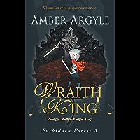 Wraith King (Forbidden Forest Book 3)
