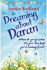 Dreaming About Daran: Where do you go when it's your own past you're running from? (Welcome to Whitsborough Bay Book 3) Kindle Edition