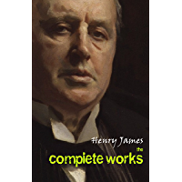 Henry James: The Complete Works (English Edition)