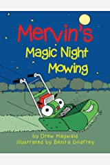 Mervin's Magic Night Mowing Kindle Edition