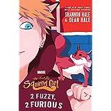 The Unbeatable Squirrel Girl: 2 Fuzzy, 2 Furious (A Squirrel Girl Novel, 2)