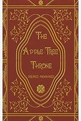The Apple-Tree Throne Kindle Edition
