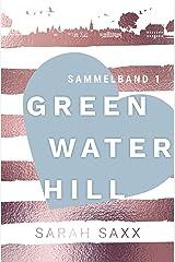 Greenwater Hill: Sammelband 1 Kindle Ausgabe