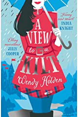 A View to a Kilt: A laugh-out-loud romantic comedy from a Sunday Times bestseller (A Laura Lake Novel) Kindle Edition