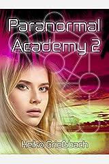 Paranormal Academy 2 Kindle Ausgabe