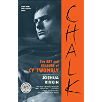 Chalk: The Art and Erasure of Cy Twombly (English Edition)