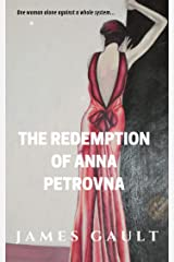 The Redemption of Anna Petrovna: A woman alone against a system Kindle Edition