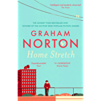 Home Stretch: THE PERFECT SUMMER READ + THE SUNDAY TIMES BESTSELLER + WINNER OF THE AN POST IRISH POPULAR FICTION AWARDS…