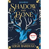 Shadow and Bone: 01 (The Shadow and Bone Trilogy, 1)