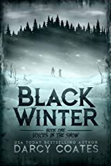 Voices in the Snow (Black Winter Book 1) Kindle Edition