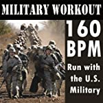 160 BPM: Run with the U.S. Military