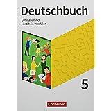 Deutschbuch Gymnasium - Nordrhein-Westfalen - Neue Ausgabe - 5. Schuljahr: Schülerbuch