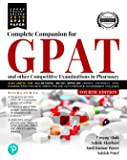 Complete Companion for GPAT and Other Entrance Examination in Pharmacy (Old Edition)