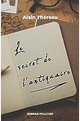Le secret de l'antiquaire (French Edition) Versión Kindle