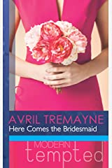 Here Comes the Bridesmaid (Mills & Boon Modern Tempted) Kindle Edition