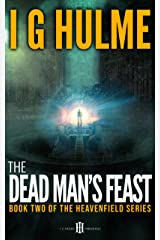 The Dead Man's Feast: (Heavenfield series #2) (The Heavenfield) Kindle Edition