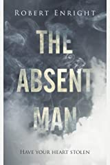 The Absent Man: A chilling Urban Fantasy Thriller that will have you hooked! (The Bermuda Jones Case Files Book 2) Kindle Edition